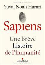 Sapiens : une brève histoire de l'humanité - Yuval Noah Harari -