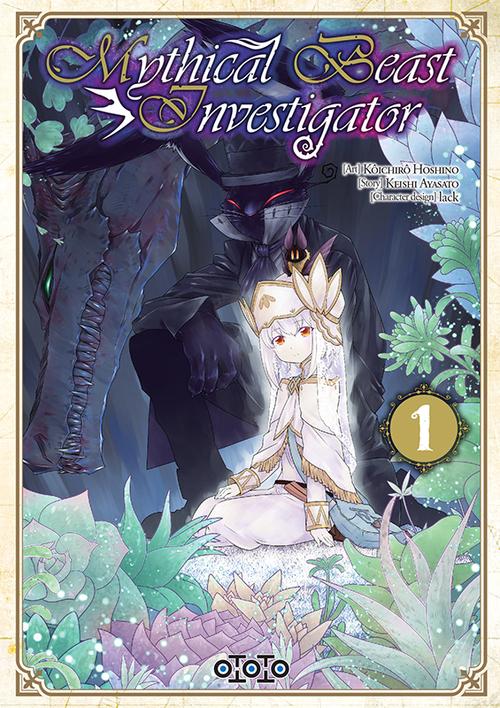 Mythical beast investigator - Tome 01 - Kôichirô Hoshino & Keishi Ayasato
