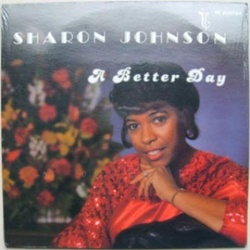 Sharon Johnson - A Better Day - Complete LP