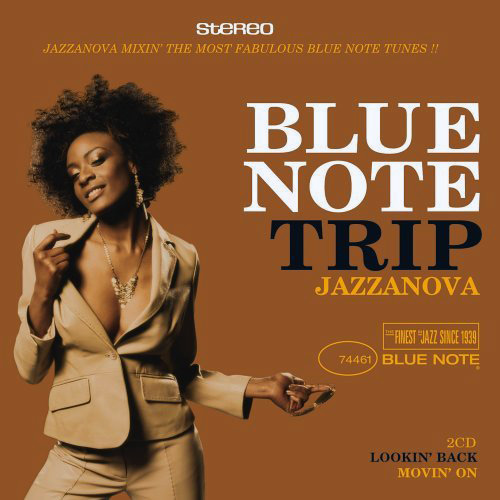 Blue Note Trip Volume 4 Jazzanova : Lookin' Back/Movin' On CD Blue Note ‎Records 7243 4 74464 2 9 [ NL ]