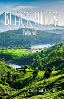 Black Hills : Paha Sapa (Chistian Carlier)