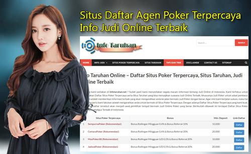 Infotaruhan.net Situs Daftar Agen Poker Terpercaya Info Judi Online Terbaik