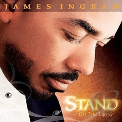 James Ingram - Stand (In The Light) - Complete CD