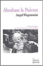 Abraham Le Poivrot  Angel Wagenstein