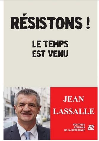 Aux Français dégoûtés des politiciens : Découvrez Jean Lassalle, et reprenez confiance ! (mini dossier)