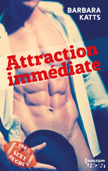 Attraction immédiate