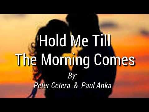 CETERA, Peter & Paul ANKA -  Hold Me Till The Morning Comes (Romantique)