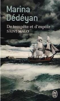 De Tempête et d'Espoir, tome 1, Saint-Malo ; Marina Dédéyan