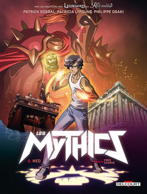 Les mythics - Tome 06 Neo - Sobral & Lyfoung & Ogaki