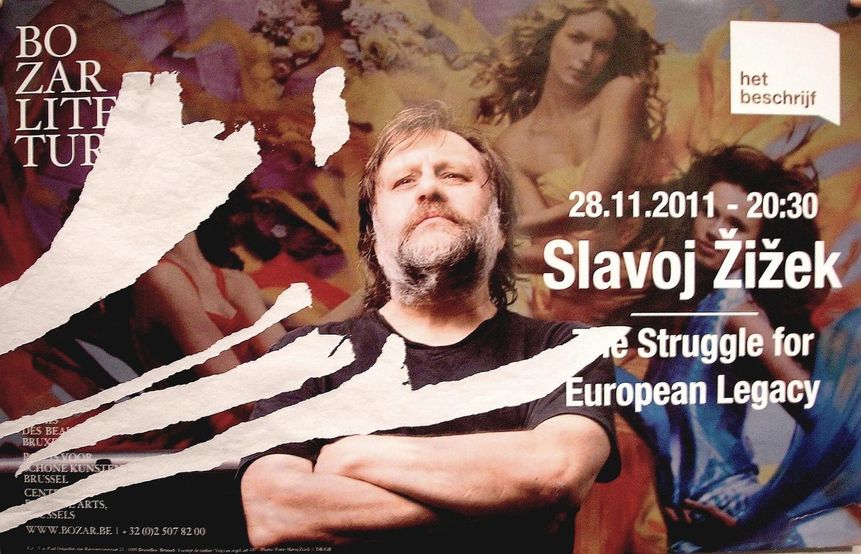 affiche conférence zizek slavoj Bozar novembre 2011