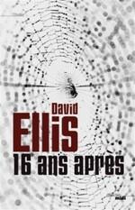16 ans après par David Ellis