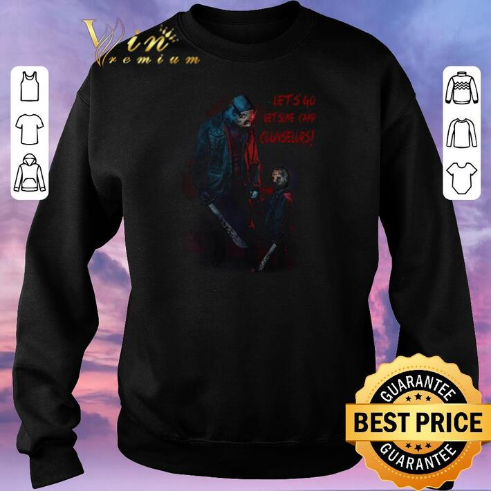 Funny Jason Voorhees let's go get some camp counselors shirt