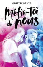 Chronique Méfie-toi de nous de Juliette Bonte