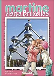 Littérature CE1: Martine visite Bruxelles