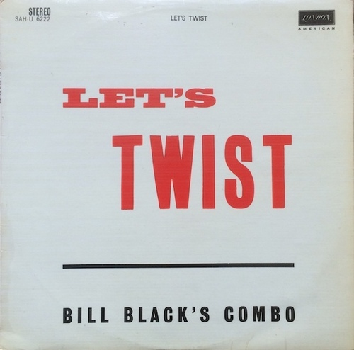 "Bill Black's Combo : Album "" Bill Black's Records Hop "" Hi Records SHL 32006 [US]"