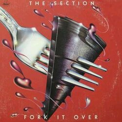 The Section - Fork It Over - Complete LP