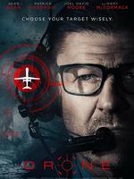 Drone : Un pilote de drone de haut niveau partage sa vie entre ses missions et sa vie de famille en banlieue, jusqu'à ce qu'une fuite fasse de lui la cible d'un homme d'affaires pakistanais. ... ----- ... Origine : canadien  Réalisation : Jason Bourque  Durée : 1h 31min  Acteur(s) : Sean Bean,Patrick Sabongui,Mary McCormack  Genre : Thriller  Date de sortie : Prochainement  Année de production : 2016  Critiques Spectateurs : 2.8 (IMDb)