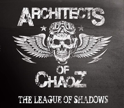 Architects of Chaoz - The League of Shadows (2015)