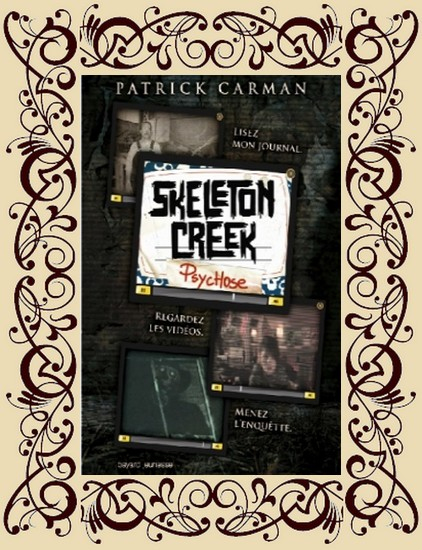 Skeleton Creek t1 : Psychose