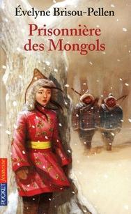 E. Brisou-Pellen - Prisonnière des Mongols