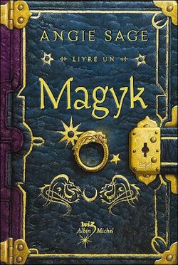 """Magyk"" de Angie Sage - Tome 1"