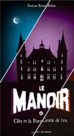 Le Manoir - Saison 1