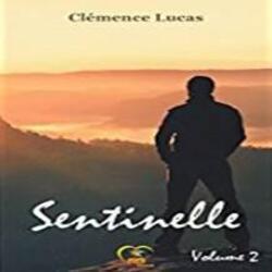 Sentinelle tome 2 LC