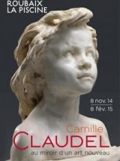 EXPOSITION: Camille Claudel, au miroir d'un art nouveau