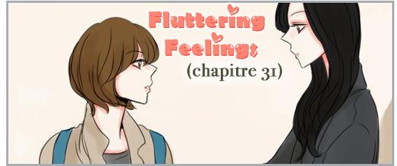 Fluttering Feelings : Chapitre 31