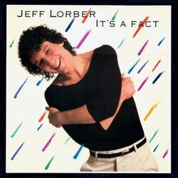 Jeff Lorber - It's A Fact - Complete LP