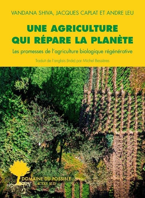 """Couverture du livre """"Une agriculture qui répare la planète"""""""
