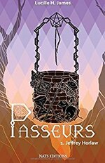 Passeurs tome 1- Jeffrey Horlaw