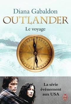 Le Chardon et le Tartan, tome 3, Le Voyage ; Diana Gabaldon