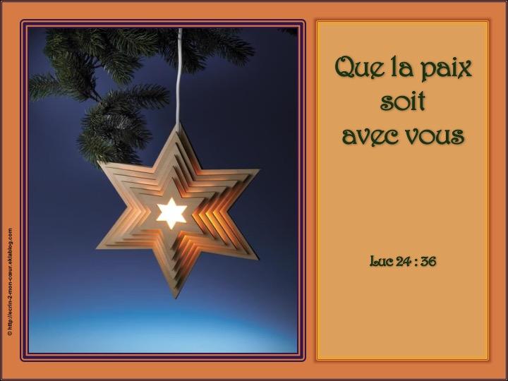 Que la paix soit avec vous - Luc 24 : 36