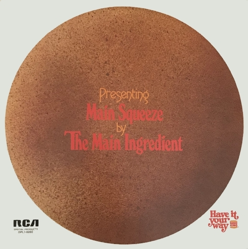 "The Main Ingredient : Album "" Main Squeeze "" RCA Victor Special Products Records DPL1-0093 [ US ]"