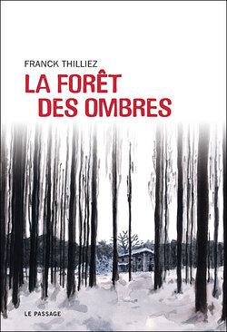 La forêt des ombres  Franck Thilliez