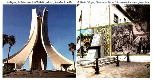 A Alger, le Maqam Al-Chahid qui surplombe la ville. A Ouled Faye, Une mosaïque à la mémoire des guerriers
