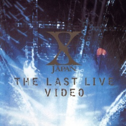 X JAPAN - THE LAST LIVE VIDEO [Video]