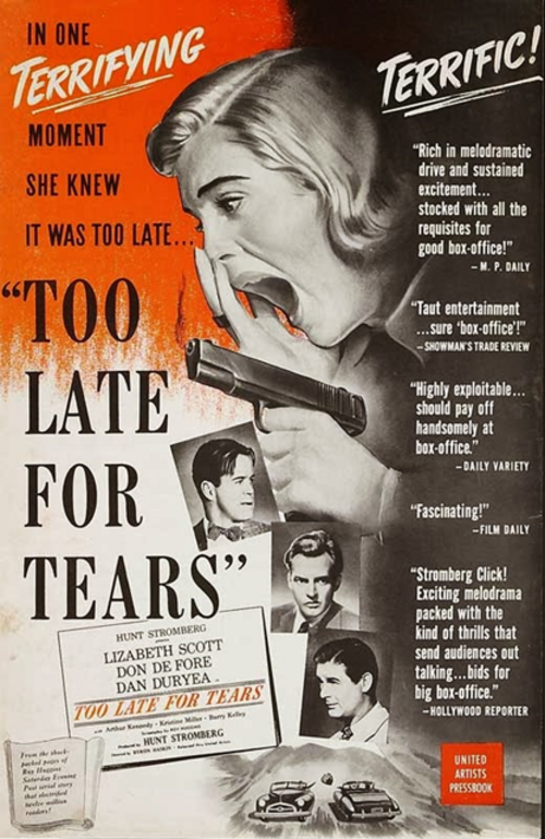 La tigresse, Too late for tears, Byron Haskin, 1949