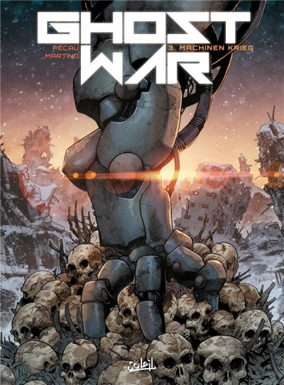 Ghost war - Tome 03 Machinen krieg - Pécau & Martino