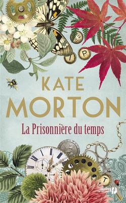 La prisonnière du temps, de Kate Morton