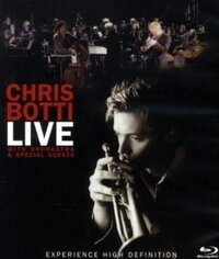 [Test Blu-ray] Chris Botti : Live with Orchestra and Special Guests