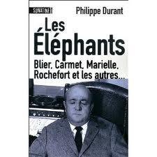 Les Eléphants - Blier, Carmet, Marielle, Rochefort et les autres...