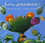 Lulu, présidente!