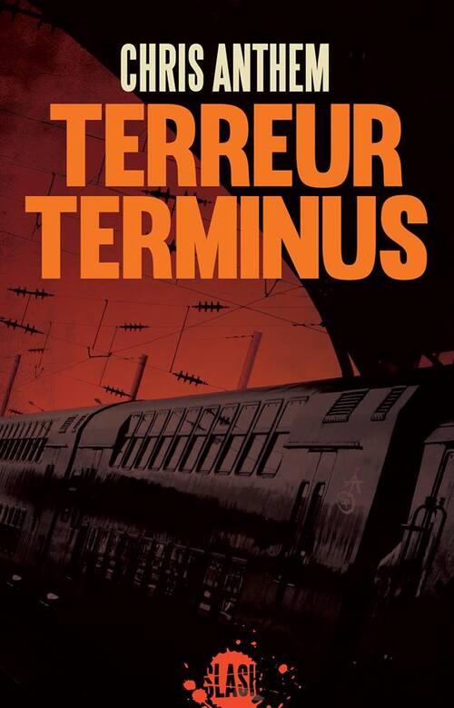Terreur terminus - Chris Anthem