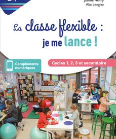 La classe flexible, je me lance !