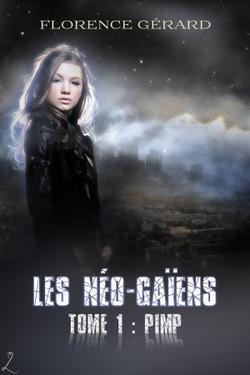 Les Néo-Gaïens de Florence Gérard