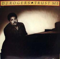 D.J. Rogers - Trust Me - Complete LP