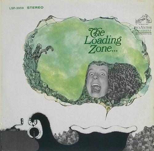 "The Loading Zone : Album "" The Loading Zone "" RCA Victor Records LSP-3959 [ US ]"