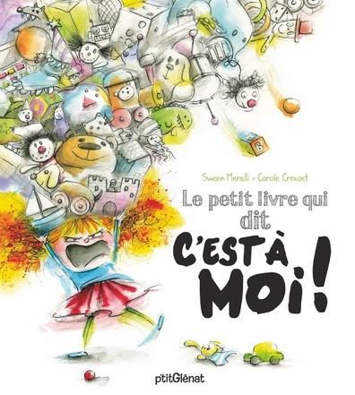 """Le petit livre qui dit """"c'est à moi!"""""""